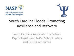 South Carolina Floods: Promoting Resilience and Recovery South Carolina Association of School