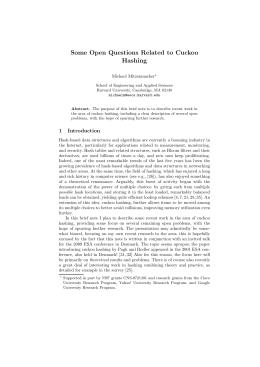 Some Open Questions Related to Cuckoo Hashing Michael Mitzenmacher