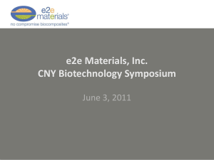 e2e Materials, Inc. CNY Biotechnology Symposium June 3, 2011