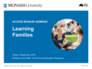 Learning Families ACCESS MONASH SEMINAR Friday 4 September 2015