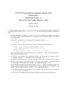 CSE 305 Programming Languages Spring, 2010 Homework 6 Maximum Points: 13