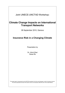 Climate Change Impacts on International Transport Networks Joint UNECE-UNCTAD Workshop: