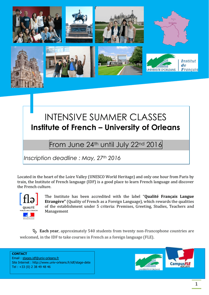 INTENSIVE SUMMER CLASSES Institute of French – University of