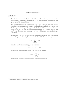 2332 Tutorial Sheet 1 Useful facts: • To solve the equation ay