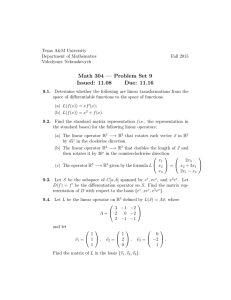 Math 304 — Problem Set 9 Issued: 11.08 Due: 11.16