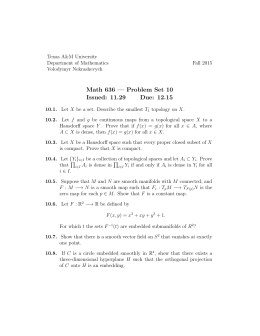 Math 636 — Problem Set 10 Issued: 11.29 Due: 12.15