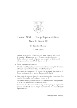 Course 3413 — Group Representations Sample Paper III Dr Timothy Murphy