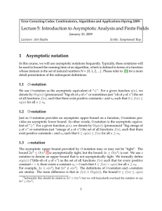 Lecture 5: Introduction to Asymptotic Analysis and Finite Fields 1 Asymptotic notation