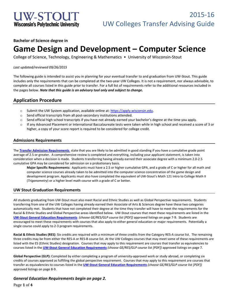 Game Design and Development – Computer Science 2015‐16 UW Colleges Transfer  Advising Guide