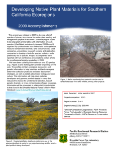 Developing Native Plant Materials for Southern Title text here California Ecoregions 2009 Accomplishments