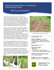 2007 Accomplishments Production of Dwarf Bilberry for Outplanting - Ottawa National Forest