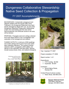 Dungeness Collaborative Stewardship Native Seed Collection & Propagation FY 2007 Accomplishments