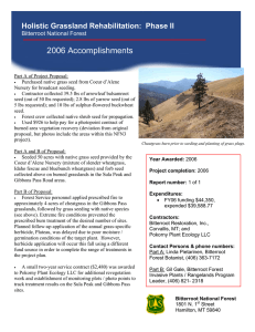 2006 Accomplishments Holistic Grassland Rehabilitation:  Phase II Bitterroot National Forest