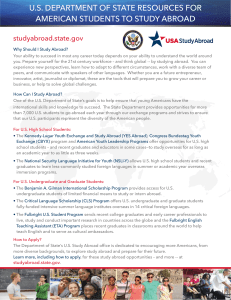 U.S. DEPARTMENT OF STATE RESOURCES FOR AMERICAN STUDENTS TO STUDY ABROAD studyabroad.state.gov
