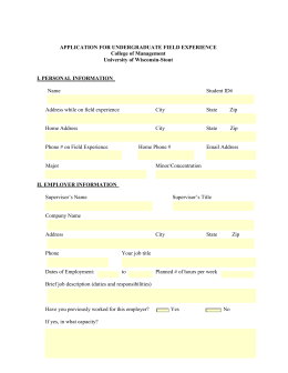 APPLICATION FOR UNDERGRADUATE FIELD EXPERIENCE College of Management University of Wisconsin-Stout