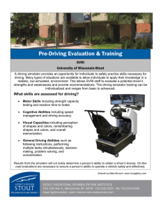 Pre-Driving Evaluation & Training  SVRI University of Wisconsin-Stout