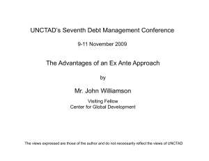 UNCTAD's Seventh Debt Management Conference Mr. John Williamson 9-11 November 2009