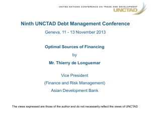 Ninth UNCTAD Debt Management Conference Optimal Sources of Financing