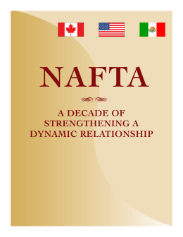 NAFTA  A DECADE OF STRENGTHENING A