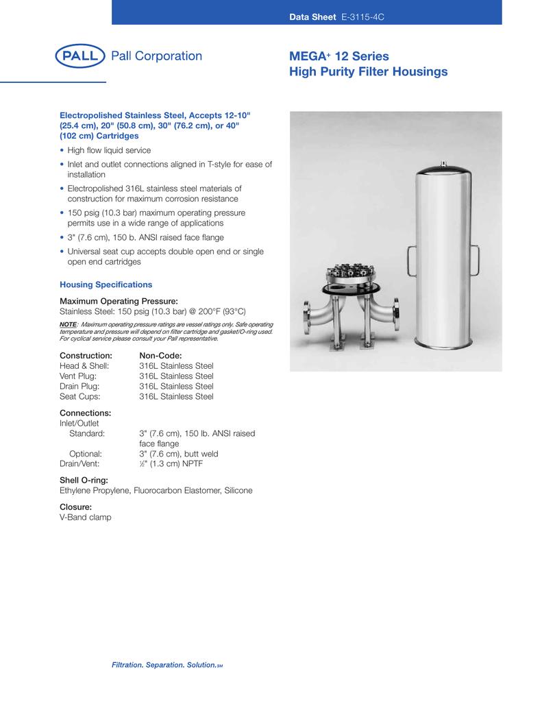 MEGA 12 Series High Purity Filter Housings Data Sheet