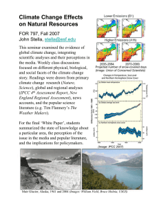 Climate Change Effects on Natural Resources FOR 797, Fall 2007 John Stella,