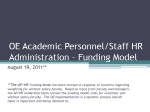 OE Academic Personnel/Staff HR Administration – Funding Model August 19, 2011** **The AP/HR