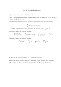 MA121 Tutorial Problems #4 1. Show that sin f R
