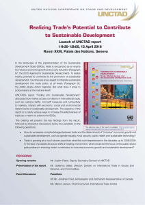 Realizing Trade's Potential to Contribute to Sustainable Development Launch of UNCTAD report