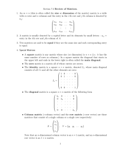 Review of Matrices. m : 