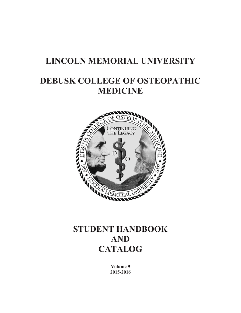 LINCOLN MEMORIAL UNIVERSITY DEBUSK COLLEGE OF OSTEOPATHIC