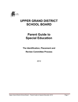 UPPER GRAND DISTRICT SCHOOL BOARD Parent Guide to