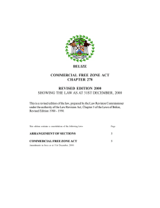 BELIZE COMMERCIAL  FREE  ZONE  ACT CHAPTER  278