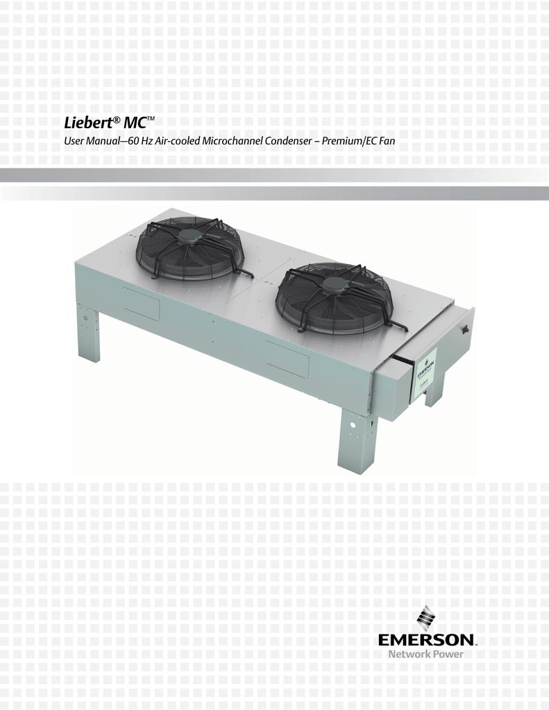 Liebert MC User Manual 60 Hz Aircooled Microchannel Condenser – Liebert Ds Wiring-diagram