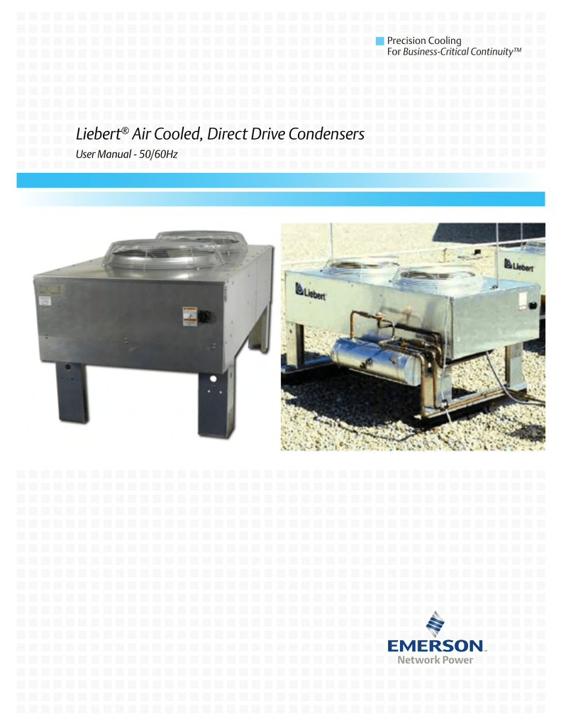 liebert air cooled, direct drive condensers user manual 50 60hz Industrial Training Rooms Diagrams liebert air cooled, direct drive condensers user manual 50 60hz precision cooling