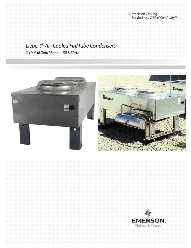 liebert air cooled fin tube condensers technical data manual 50 rh studylib net Liebert Challenger 3000 Wiring-Diagram Ground Fault Receptacle Wiring