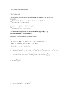 The Product and Quotient rules  The Product Rule not