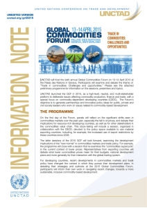UNCTAD will host the sixth annual Global Commodities Forum on... the  Palais  des Nations  in  Geneva. ... UNEDITED VERSION unctad.org/gcf2015
