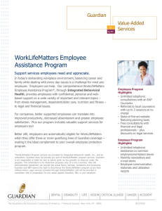 WorkLifeMatters Employee Assistance Program Guardian Support services employees need and appreciate.