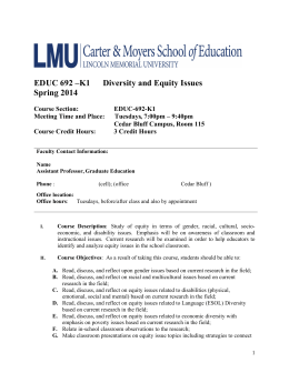 EDUC 692 –K1 Diversity and Equity Issues Spring 2014