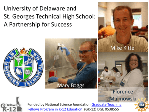 University of Delaware and St. Georges Technical High School: Mike Kittel