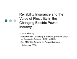 Reliability Insurance and the Value of Flexibility in the Changing Electric Power Industry