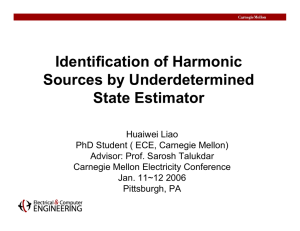 Identification of Harmonic Sources by Underdetermined State Estimator