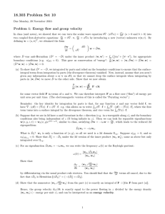 18.303 Problem Set 10 Problem 1: Energy flow and group velocity