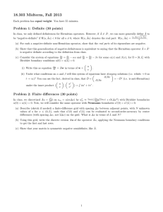 18.303 Midterm, Fall 2013 Problem 1: Definite (30 points)