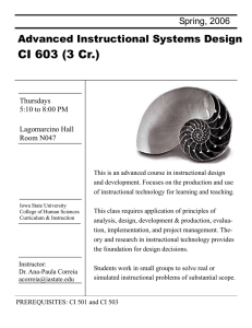 CI 603 (3 Cr.) Advanced Instructional Systems Design Spring, 2006