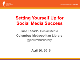 Setting Yourself Up for Social Media Success Julie Theado,