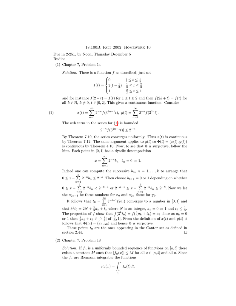 18 100B, Fall 2002, Homework 10 Rudin: (1) Chapter 7, Problem 14