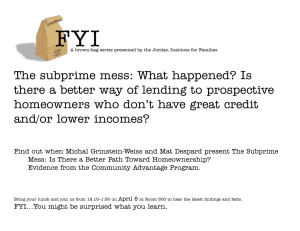 The subprime mess: What happened? Is