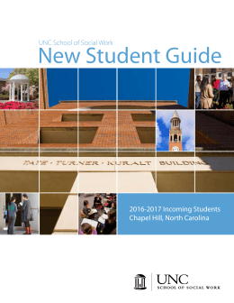 New Student Guide 2016-2017 Incoming Students Chapel Hill, North Carolina