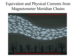 Equivalent and Physical Currents from Magnetometer Meridian Chains